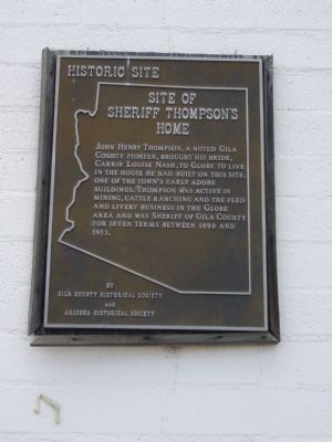 Site of Sheriff Thompson's Home Marker image. Click for full size.