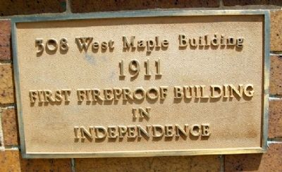 First Fireproof Building in Independence Marker image. Click for full size.
