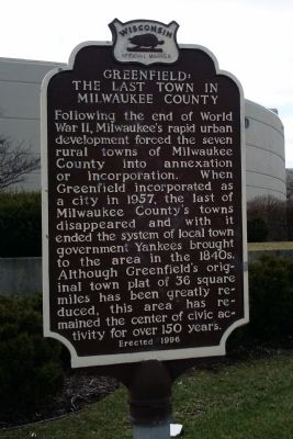 Greenfield: The Last Town in Milwaukee County Marker image. Click for full size.