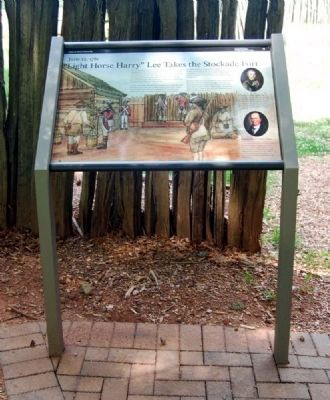 """Light Horse Harry"" Lee Takes the Stockade Fort Marker image. Click for full size."