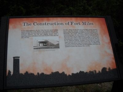 The Construction of Fort Miles Marker image. Click for full size.