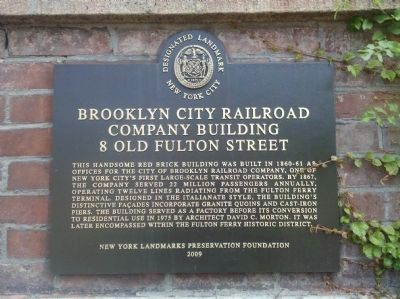 Brooklyn City Railroad Company Building 8 Old Fulton Street Marker image. Click for full size.