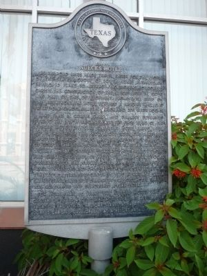 Site of the Nueces Hotel Marker image. Click for full size.