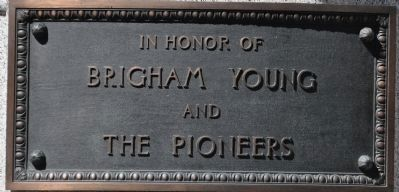 In Honor of Brigham Young and the Pioneers Marker image. Click for full size.