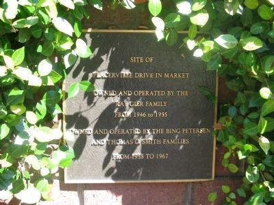 Site of Placerville Drive In Market Marker image. Click for full size.
