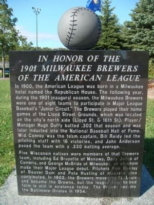 In Honor of the 1901 Milwaukee Brewers of the American League Marker image. Click for full size.