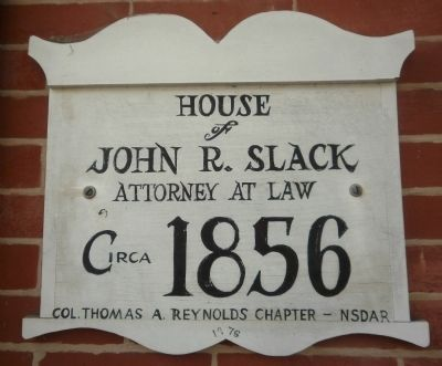 House of John R. Slack Marker image. Click for full size.