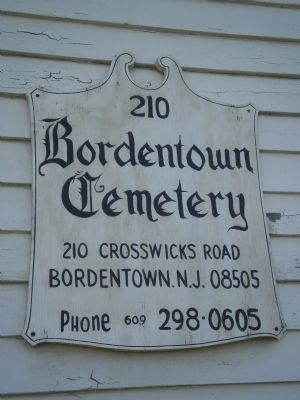 Sign on building at Cemetery Lane entrance to Bordentown Cemetery image. Click for full size.
