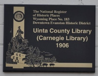 Uinta County Library (Carnegie Library) 1906 Marker image. Click for full size.