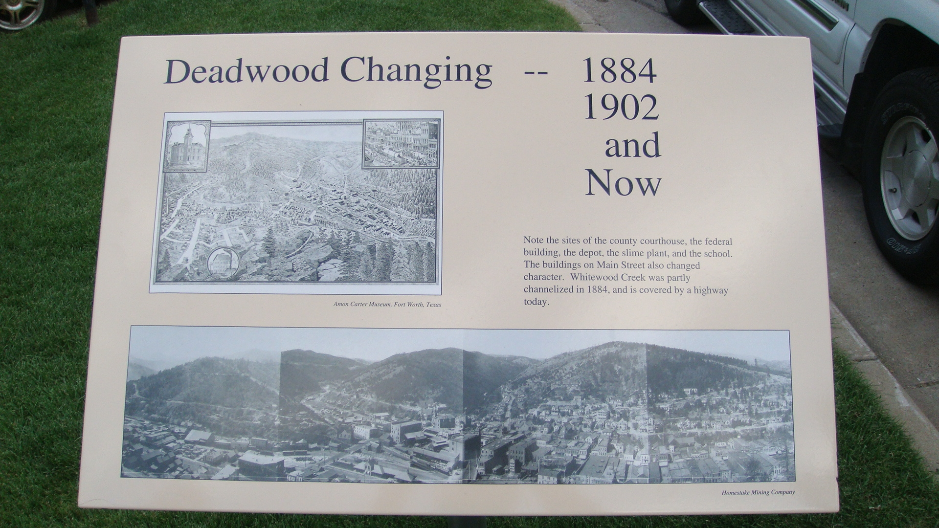 Deadwood Changing -- 1884 1902 and Now Marker