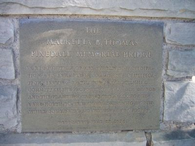 The Mauretta B. Thomas Pinedale Memorial Bridge Marker image. Click for full size.