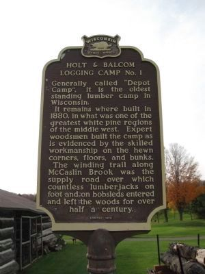 Holt & Balcom Logging Camp No. 1 Marker image, Touch for more information