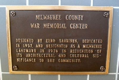 Milwaukee County War Memorial Marker image. Click for full size.