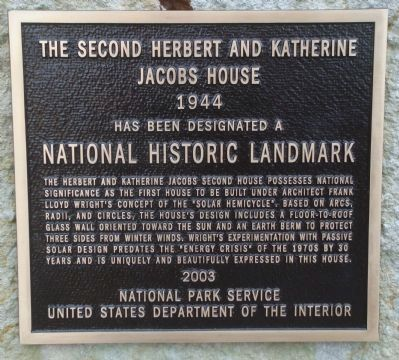 The Second Herbert and Katherine Jacobs House Marker image. Click for full size.