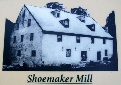 Shoemaker Mill Picture on Marker image. Click for full size.