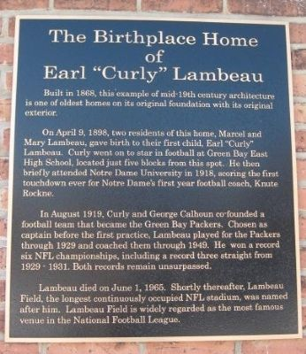 "The Birthplace Home of Earl ""Curly"" Lambeau Marker image. Click for full size."