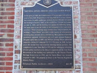 Smyrna Opera House and Old Town Hall Marker image. Click for full size.