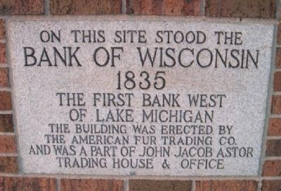 Bank Of Wisconsin Marker image. Click for full size.