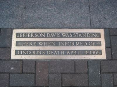 Jefferson Davis Informed of Lincoln's Death Marker image. Click for full size.