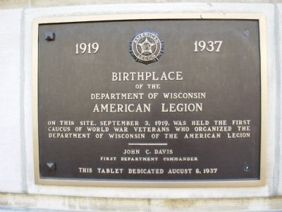 Birthplace of the Department of Wisconsin American Legion Marker image. Click for full size.
