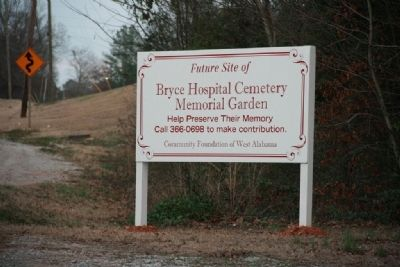 Future Site of Bryce Hospital Cemetery Memorial Gardens Sign image. Click for full size.