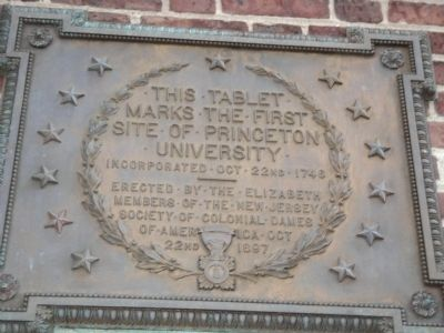 First Site of Princeton University Marker image. Click for full size.