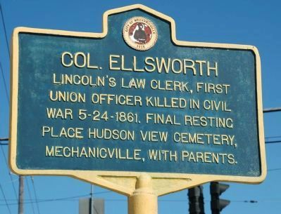 Col. Ellsworth Marker image. Click for full size.