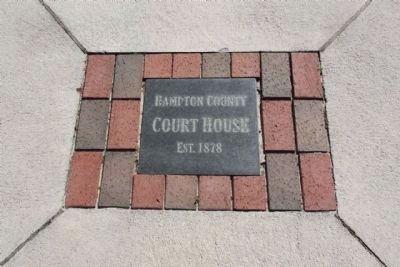 Hampton County Court House , sidewalk inlay Marker image. Click for full size.