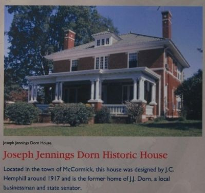 McCormick County Marker -<br>Joseph Jennings Dorn Historic House image. Click for full size.