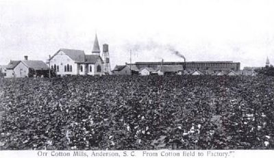 Orr Cotton Mills, from Cotton Field to Factory image. Click for full size.