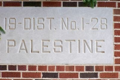 Palestine School Building Inscription image. Click for full size.
