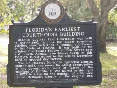 Florida's Earliest Courthouse Building Marker image. Click for full size.