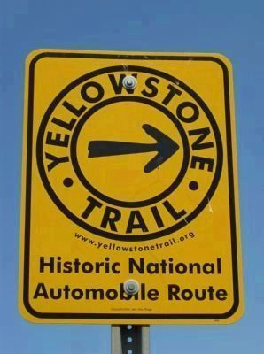 Nearby Yellowstone Trail Sign image. Click for full size.