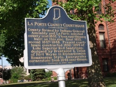 Side One - - LaPorte County Courthouse Marker image. Click for full size.