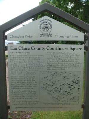 Eau Claire County Courthouse Square Marker image. Click for full size.