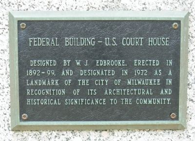 Federal Building - U.S. Courthouse Marker image. Click for full size.