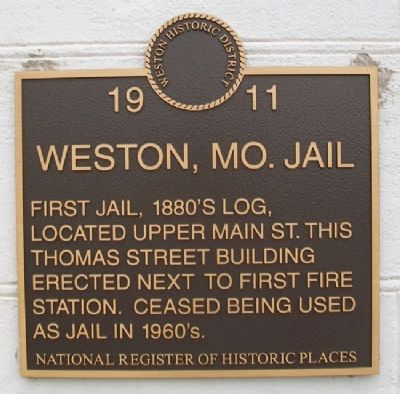 Weston, Missouri, Jail Marker image. Click for full size.