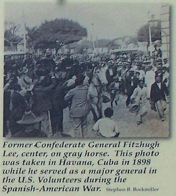 Right upper picture, Former Confederate General Fitzhugh Lee, center, on gray horse image. Click for full size.