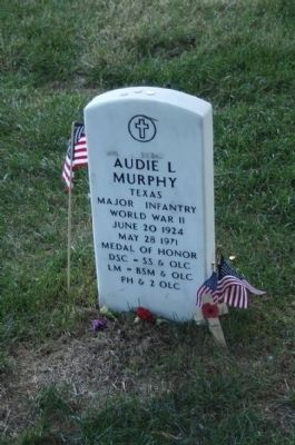 Audie Murphy as mentioned WW II hero, grave at Arlington National Cemetery image. Click for full size.