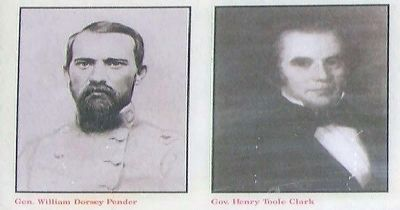 left, Gen. William Dorsey Pender; right Gov. Henry Toole Clark image. Click for full size.