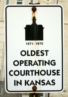 Oldest Operating Courthouse in Kansas Marker image. Click for full size.