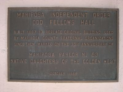 Mariposa Independent Order Odd Fellows Hall Marker image. Click for full size.