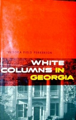 Cover of <i>White Columns in Georgia</i>, a later edition of Perkerson&#39;s 1952 book image. Click for full size.