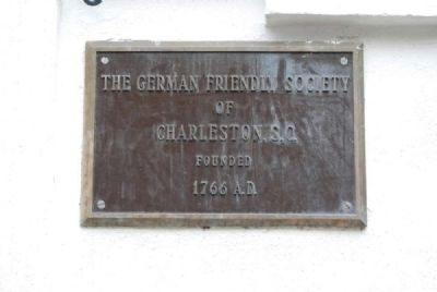 The German Friendly Society<br>of<br>Charleston, S.C.<br>Founded<br>1766 A.D. image. Click for full size.