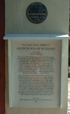 90 East Bay Street Ancrum Wharf Building Marker and also image. Click for full size.