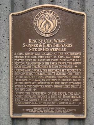 Kings St. Coal Wharf - Skinner & Eddy Shipyards - Site of Hooverville Marker image. Click for full size.