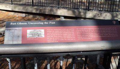Fort Gibson: Uncovering the Past Marker image. Click for full size.