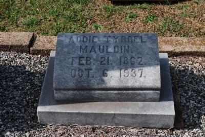 Addie Tyrrel Mauldin Tombstone image. Click for full size.