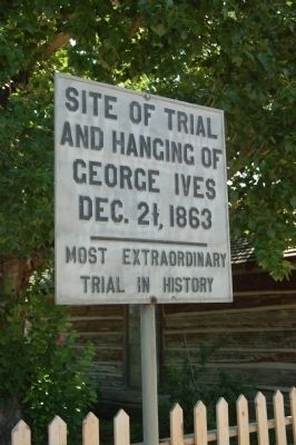 Site of the Trial and Hanging of George Ives Marker image. Click for full size.