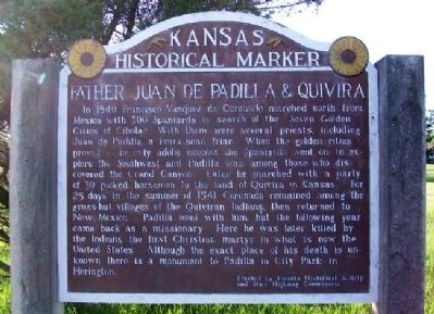Father Juan de Padilla & Quivira Marker image. Click for full size.